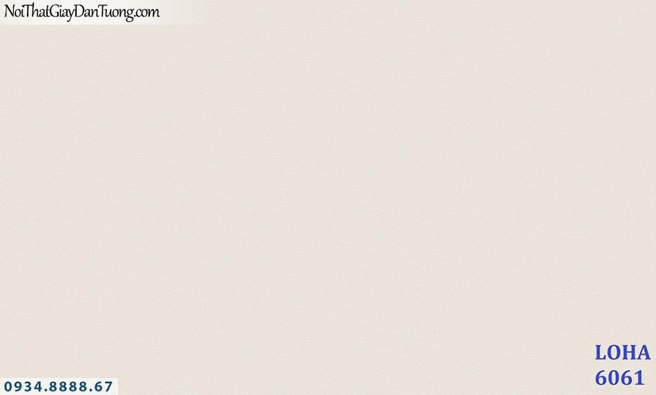 LOHA Hàn Quốc | Giấy dán tường gân trơn màu kem, giấy gân nhám | Giấy dán tường Loha 6061